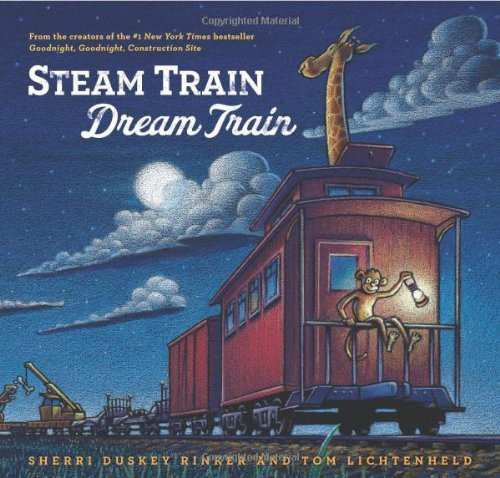 Sherri Duskey Rinker Steam Train Dream Train