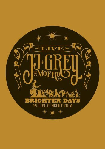 Grey Jj & Mofro Brighter Days Brighter Days