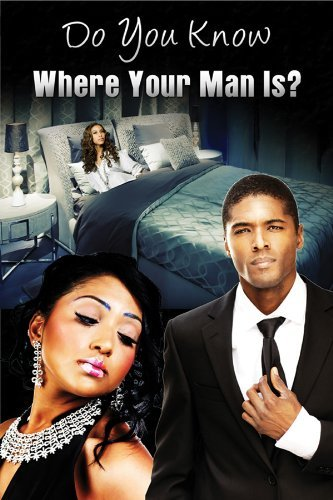 Do You Know Where Your Man Is? Do You Know Where Your Man Is? Ws Nr