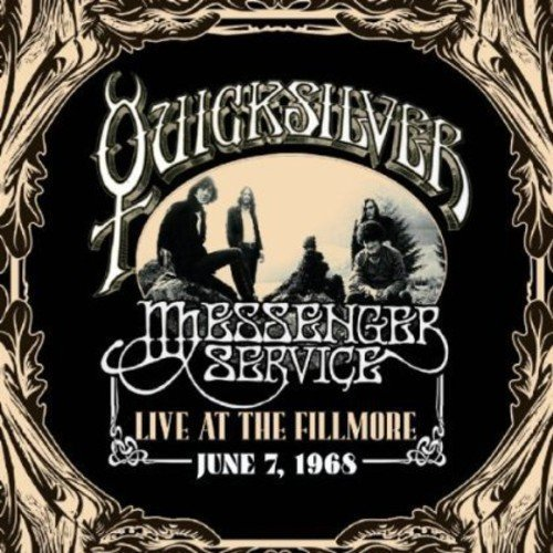 Quicksilver Messenger Service Live At The Fillmore June 7 19