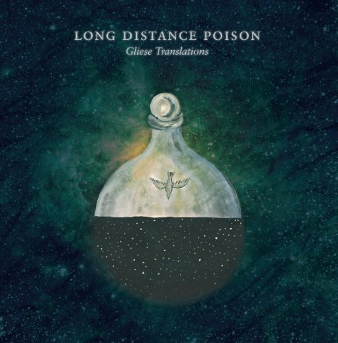 Long Distance Poison Gliese Translations Incl. DVD