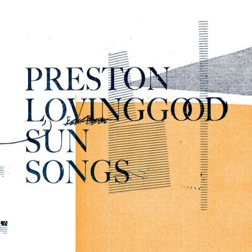 Preston Lovinggood Sun Songs