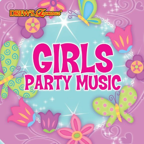 Drew's Famous Girls Party Music