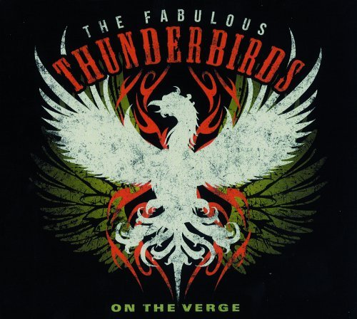 Fabulous Thunderbirds On The Verge