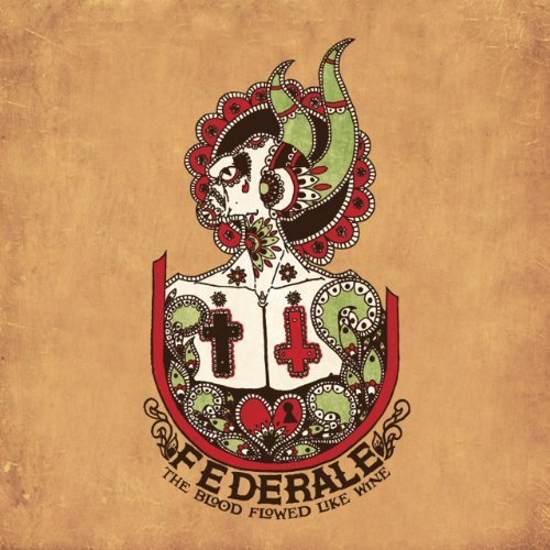 Federale Blood Flowed Like Wine 2 Lp