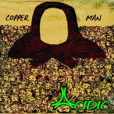 Acidic Copper Man Digipak