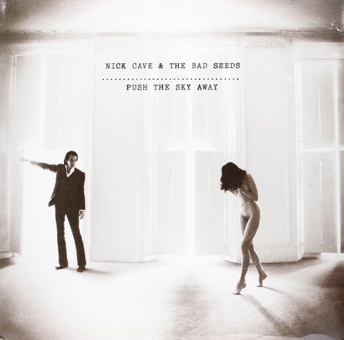 Nick Cave & The Bad Seeds Push The Sky Away