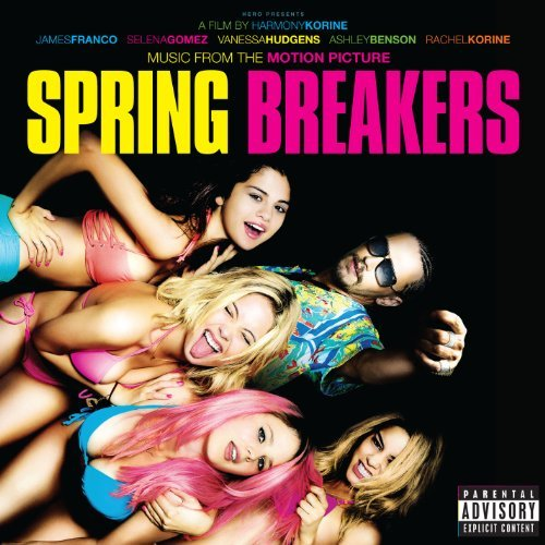 Spring Breakers Soundtrack Explicit Version