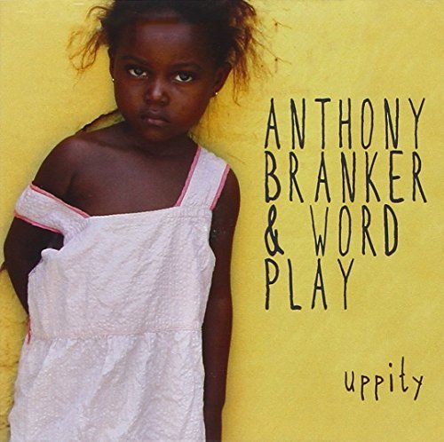 Anthony Branker & Word Play Uppity