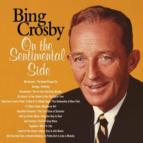Bing Crosby On The Sentimental Side Deluxe Ed.
