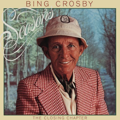 Bing Crosby Seasons The Closing Chapter Deluxe Ed.