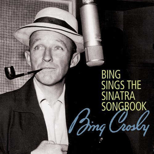 Bing Crosby Bing Sings The Sinatra Songboo