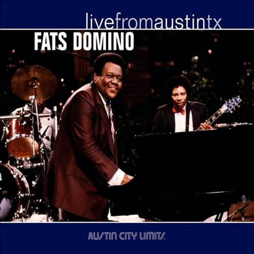 Fats Domino Live From Austin Texas