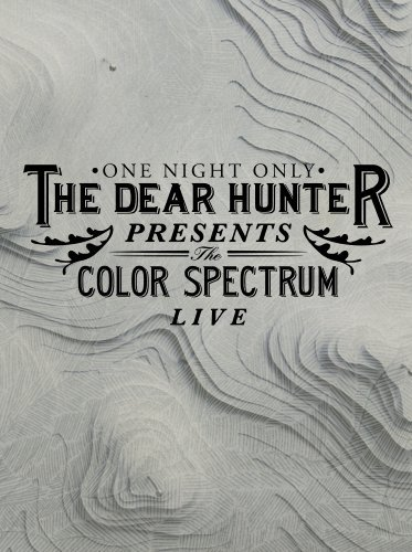 Dear Hunter Color Spectrum Live