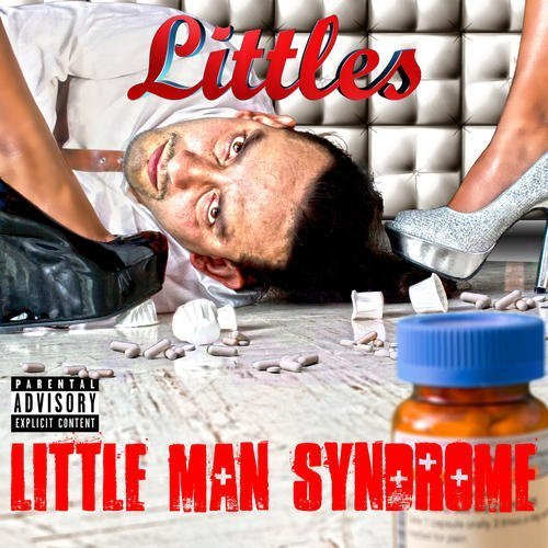 Littles Little Man Syndrome Explicit Version