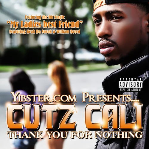 Cutz Calione Thank You For Nothing Explicit Version