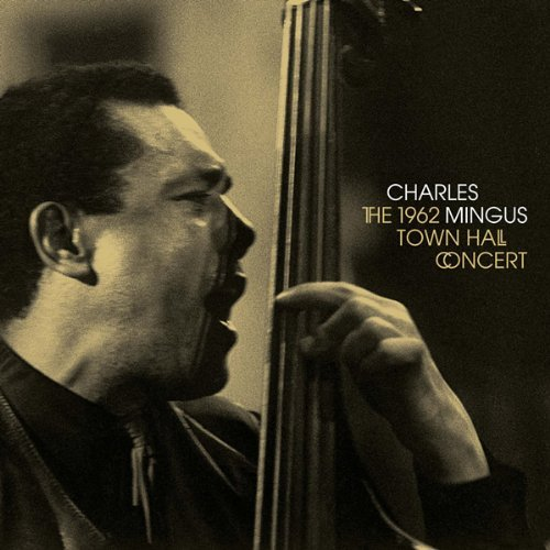 Mingus Charles 1962 Town Hall Concert Import Esp