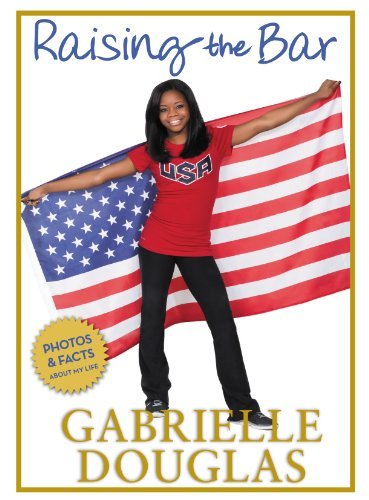 Gabrielle Douglas Raising The Bar