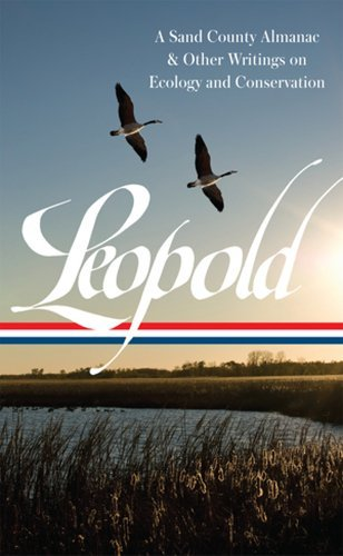 Aldo Leopold Aldo Leopold A Sand County Almanac & Other Writings On Conserv