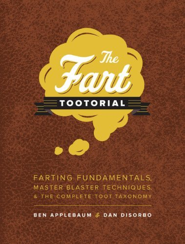 Dan Disorbo The Fart Tootorial