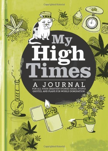 Spruce My High Times A Journal For All Your Greatest Stones Ideas Stu