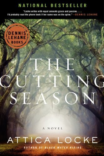 Attica Locke The Cutting Season