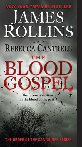 James Rollins The Blood Gospel