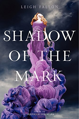 Leigh Fallon Shadow Of The Mark