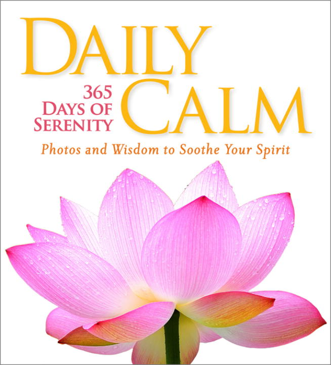 National Geographic Daily Calm 365 Days Of Serenity