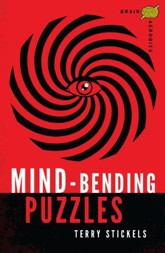 Terry Stickels Mind Bending Puzzles