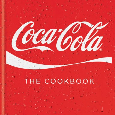 Coca Cola Coca Cola The Cookbook