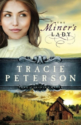 Tracie Peterson The Miner's Lady