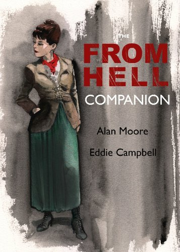 Alan Moore The From Hell Companion