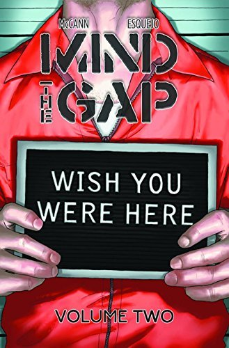 Jim Mccann Mind The Gap Volume 2 Wish You Were Here Tp