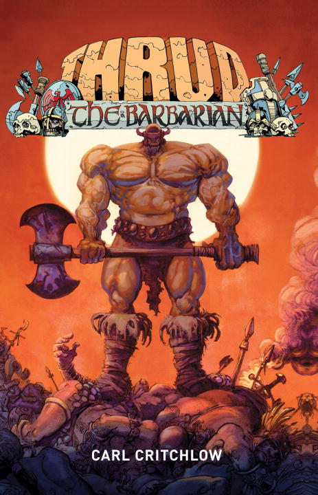 Carl Critchlow Thrud The Barbarian