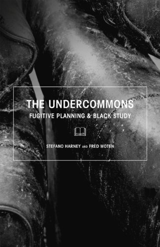 Stefano Harney The Undercommons Fugitive Planning & Black Study