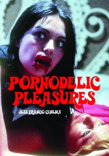 Jack Hunter Pornodelic Pleasures Jess Franco Cinema
