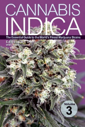S. T. Oner Cannabis Indica Volume 3 The Essential Guide To The World's Finest Marijua