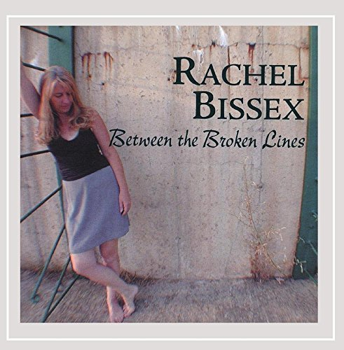 Rachel Bissex Between The Broken Lines