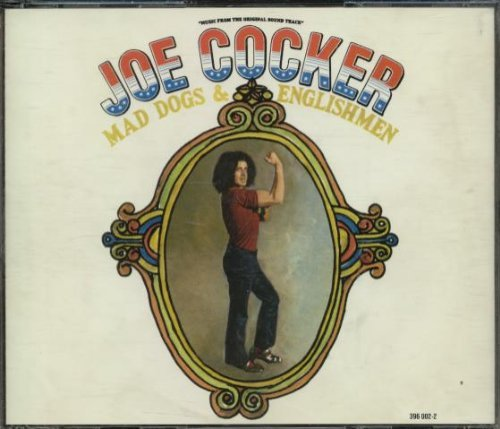 Cocker Joe Mad Dogs & Englishmen