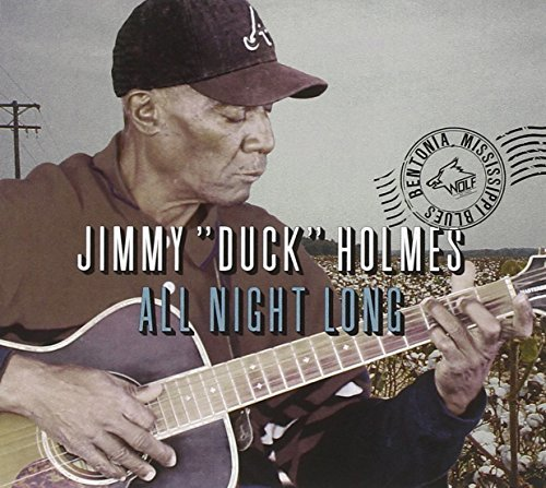 Jimmy Duck Holmes All Night Long