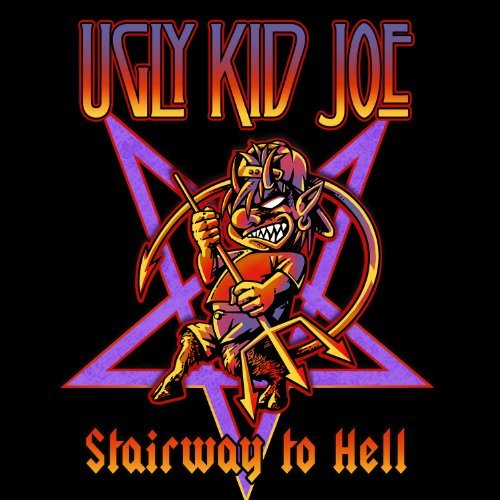 Ugly Kid Joe Stairway To Hell
