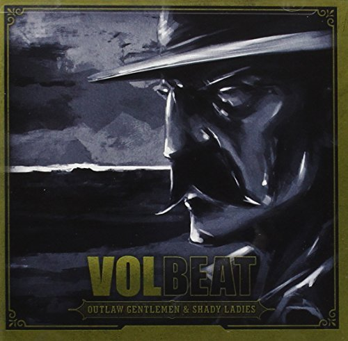Volbeat Outlaw Gentlemen & Shady Ladie