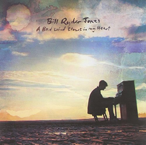 Bill Ryder Jones Bad Wind Blows In My Heart