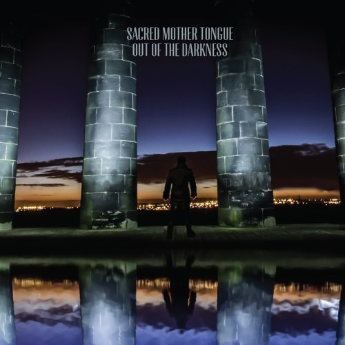 Sacred Mother Tongue Out Of The Darkness