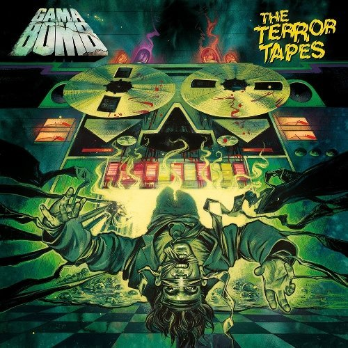 Gama Bomb Terror Tapes