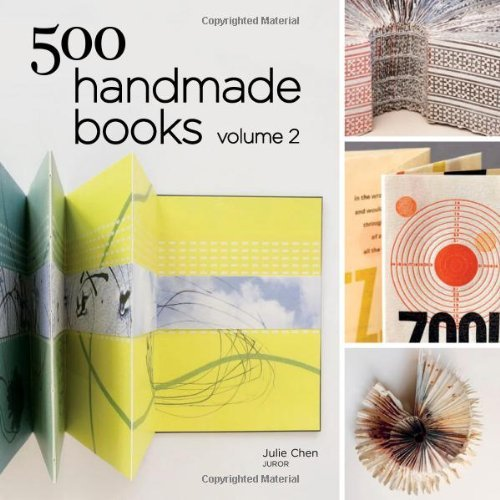 Julie Chen 500 Handmade Books Volume 2