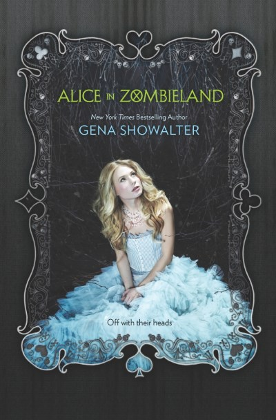 Gena Showalter Alice In Zombieland