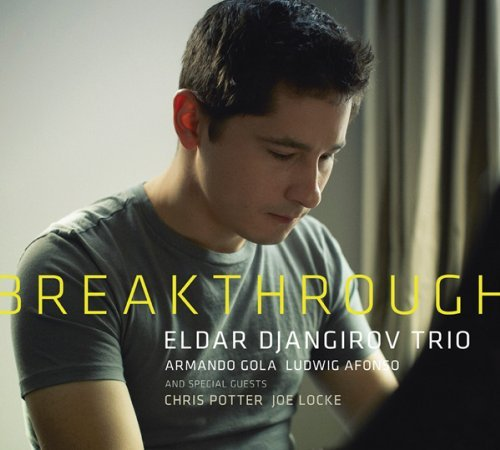 Eldar Djangirov Breakthrough Digipak