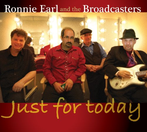 Ronnie & The Broadcasters Earl Just For Today